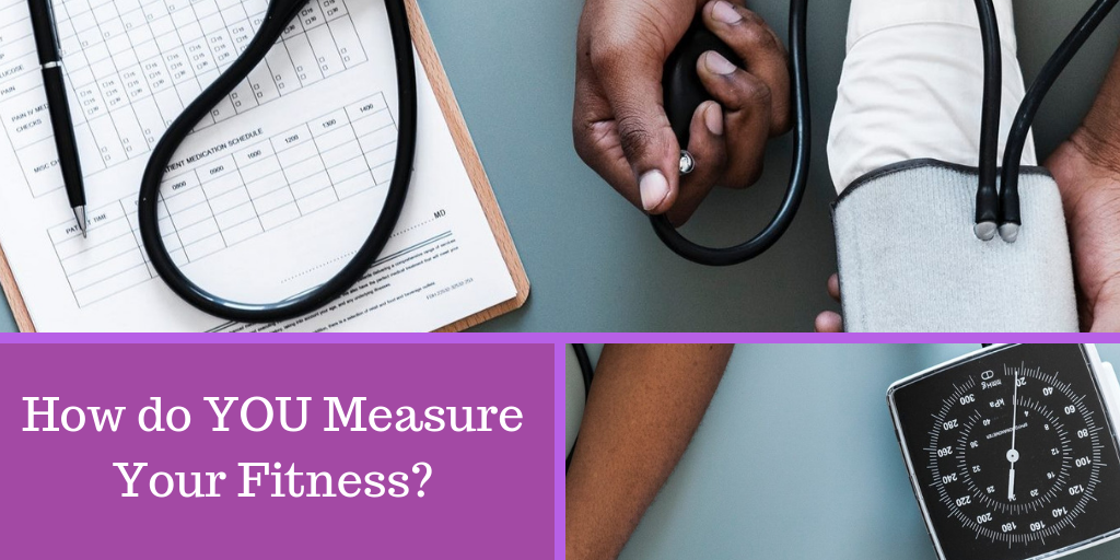 How Do You Measure Your Fitness